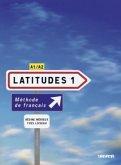 Livre élève, m. 2 Audio-CDs / Latitudes Vol.1