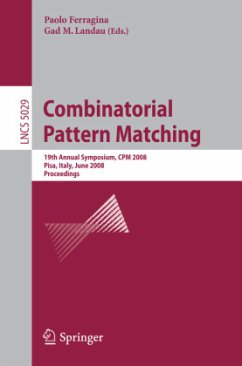 Combinatorial Pattern Matching - Ferragina, Paolo / Landau, Gad M. (eds.)