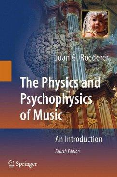 The Physics and Psychophysics of Music - Roederer, Juan G.