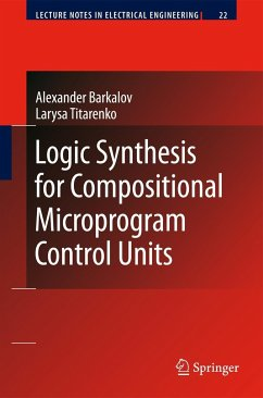 Logic Synthesis for Compositional Microprogram Control Units - Barkalov, Alexander; Titarenko, Larysa