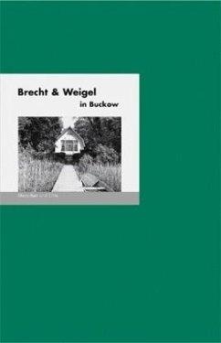 Brecht & Weigel in Buckow - Fischer, Bernd E.