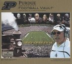 Purdue University Football Vault: The History of the Boilermakers