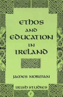Ethos and Education in Ireland - Norman, James