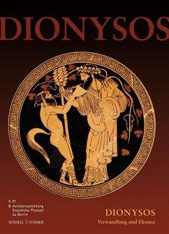 Dionysos - Franken, Norbert; Grassinger, Dagmar; Gödde, Susanne