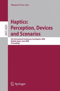 Haptics: Perception, Devices and Scenarios - Ferre, Manuel (Volume ed.)