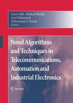 Novel Algorithms and Techniques in Telecommunications, Automation and Industrial Electronics - Sobh, Tarek / Elleithy, Khaled / Mahmood, Ausif / Karim, Mohammed (eds.)