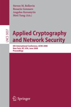 Applied Cryptography and Network Security - Bellovin, Steven M. / Gennaro, Rosario / Keromytis, Angelos / Yung, Moti (eds.)