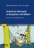 Technische Mechanik in Beispielen und Bildern