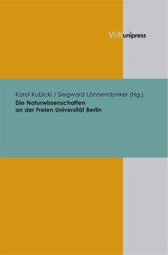 Die Naturwissenschaften an der Freien Universität Berlin