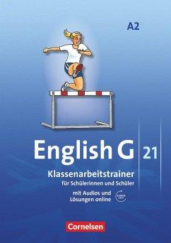 English G 21. Ausgabe A 2. Klassenarbeitstrainer mit Audios und Lösungen online - Schweitzer, Bärbel; Mulla, Ursula