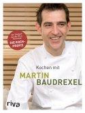 Kochen mit Martin Baudrexel
