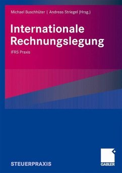 Internationale Rechnungslegung - Striegel, Andreas / Buschhüter, Michael (Hrsg.)