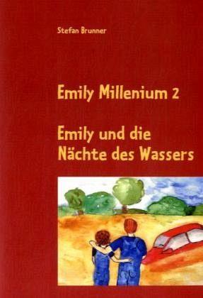 Emily Millenium 2 - Brunner, Stefan