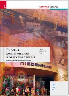Russische Handelskorrespondenz - Seyr, Bernhard; Aumayr, Manfred; Hoyer, Wolfgang