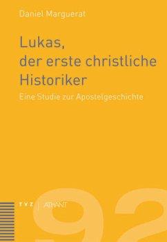 Lukas, der erste christliche Historiker