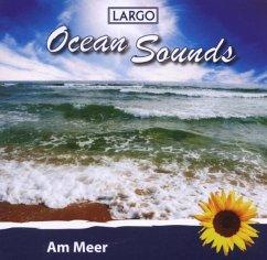 Am Meer-Ocean Sounds - Largo