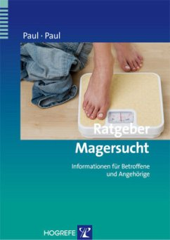 Ratgeber Magersucht - Paul, Thomas; Paul, Ursula