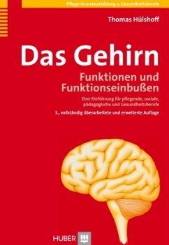 Das Gehirn - Hülshoff, Thomas