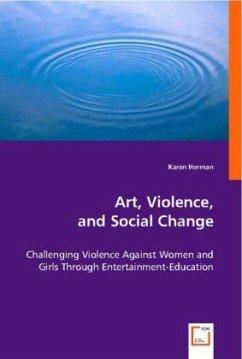 Art, Violence, and Social Change