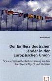 Der Einfluss deutscher Länder in der Europäischen Union