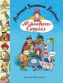Rotraut Susanne Berners Märchencomics - Berner, Rotraut Susanne