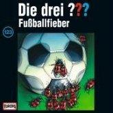 Fußballfieber / Die drei Fragezeichen Bd.123 (1 Audio-CD)