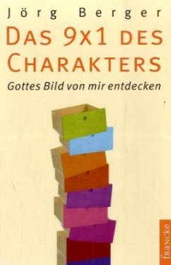 Das 9 x 1 des Charakters - Berger, Jörg