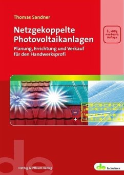 Netzgekoppelte Photovoltaikanlagen - Sandner, Thomas