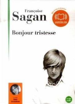 Bonjour Tristesse, französische Ausgabe, 3 Audio-CDs - Sagan, Françoise
