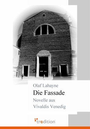 Die Fassade - Lahayne, Olaf