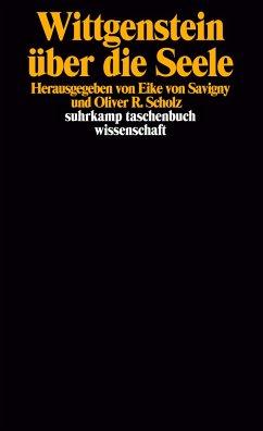 Wittgenstein über die Seele - Wittgenstein, Ludwig