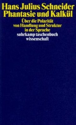Phantasie und Kalkül - Schneider, Hans J.