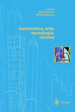 matematica, arte, tecnologia, cinema - Emmer, Michele (ed.)