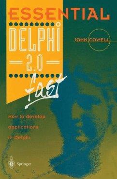 Essential Delphi 2.0 Fast - Cowell, John R.