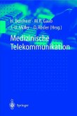 Medizinische Telekommunikation