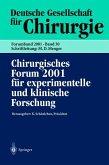 Chirurgisches Forum 2001 für experimentelle und klinische Forschung