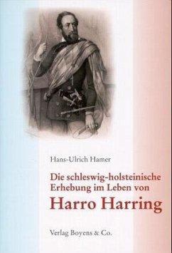 Die schleswig-holsteinische Erhebung im Leben Harro Harrings
