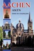 Aachen - Aken - Dom en Stadsgids