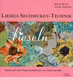 Liesels Sechsecken-Technik