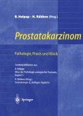 Prostatakarzinom - Pathologie, Praxis und Klinik