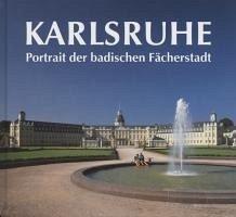 Karlsruhe. Portrait der badischen Fächerstadt - Hartmann, Ulrich