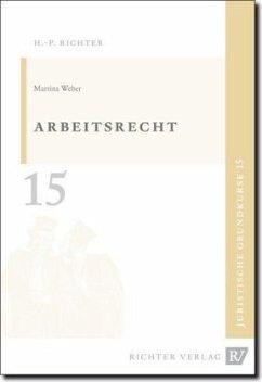 Arbeitsrecht - Weber, Martina