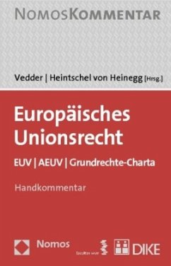Europäisches Unionsrecht, Kommentar - Vedder, Christoph / Heintschel von Heinegg, Wolff (Hrsg.)