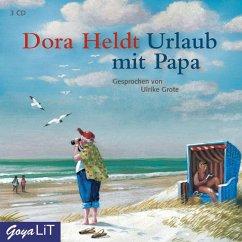 Urlaub mit Papa, 3 Audio-CDs - Heldt, Dora