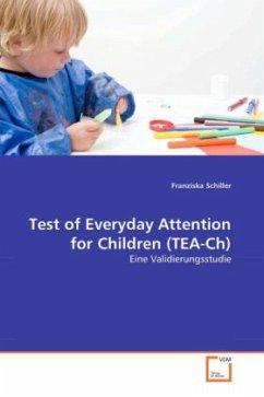 Test of Everyday Attention for Children (TEA-Ch) - Schiller, Franziska