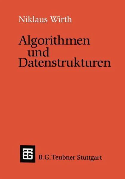 Algorithmen und Datenstrukturen - Wirth, Niklaus