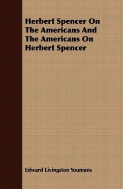 9781409720515 - Youmans, Edward Livingston: Herbert Spencer On The Americans And The Americans On Herbert Spencer - Libro