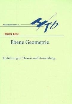 Ebene Geometrie - Benz, Walter