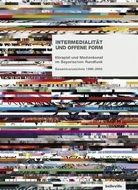 Intermedialität und offene Form