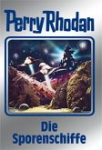 Die Sporenschiffe / Perry Rhodan Bd.114